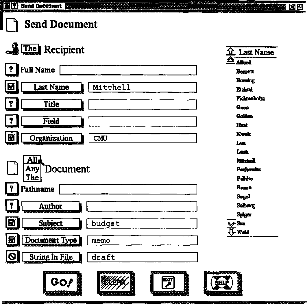 """Figure I: The request form for sending a document. Note how the graphical interface supports the logical power of universal quantification (all documents) and negation (""""draft"""" not present as a string in the file). In general, users need only provide a partial specification of the desired goal. The softbot disambiguates herequest and plans how"""