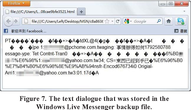 Figure 7. The text dialogue that was stored in the Windows Live Messenger backup file.