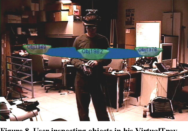 Figure 8. User inspecting objects in his VirtualTray.