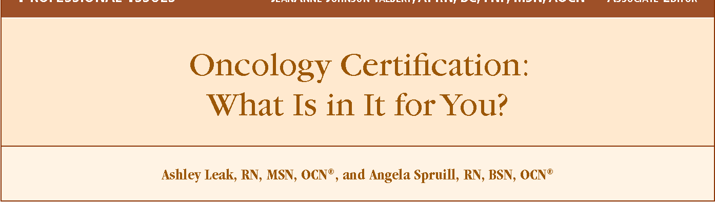 Oncology Certification What Is In It For You Semantic Scholar