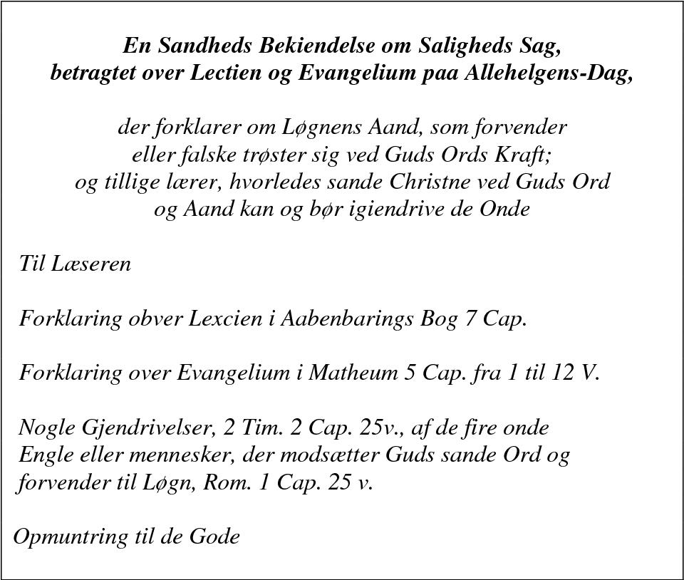 Table 6: The contents of En Sandheds Bekiendelse (1798)
