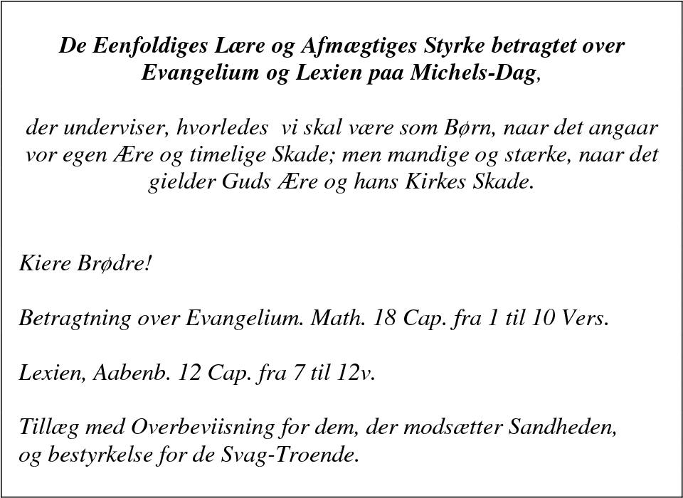 Table 7: The contents of De Eenfoldiges Lære og Afmægtiges Styrke (1798)