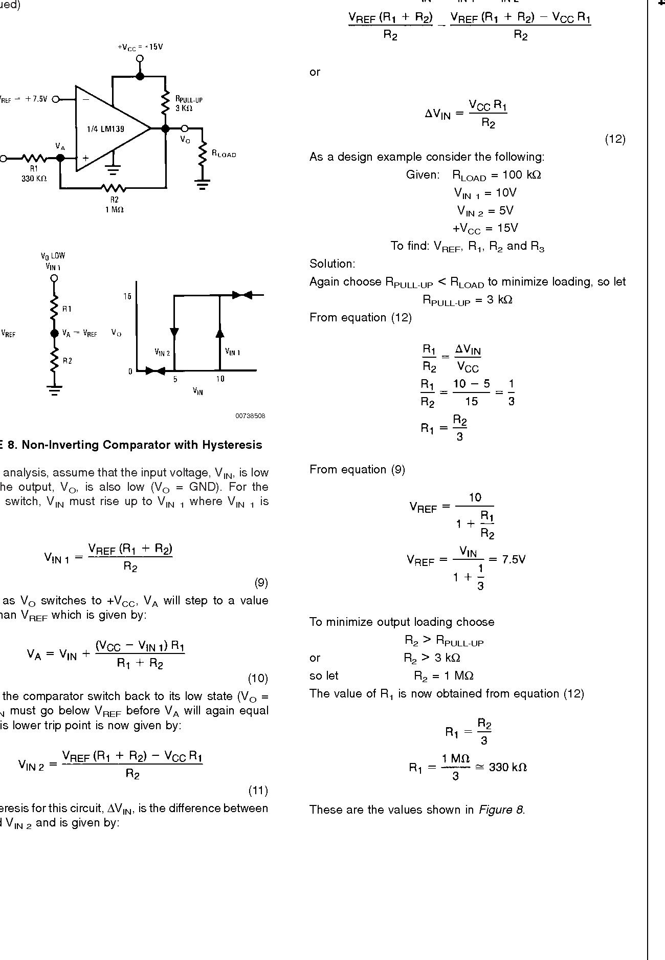 Application Note 74 Lm139 Lm239 Lm339 A Quad Of Independently The Circuit Schematic For Voltage Comparator Non Inverting With Hysteresis